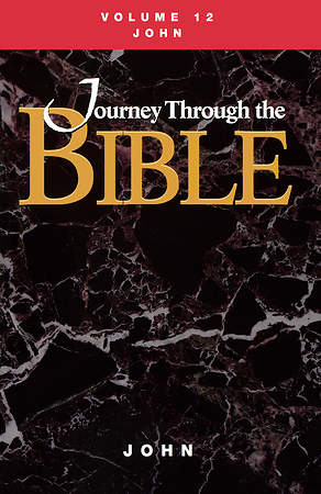 Journey Through the Bible Volume 12: John Student Book