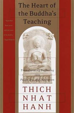 The Heart of the Buddha`s Teaching