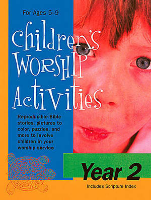 Children's Worship Activities Year 2 - Download version