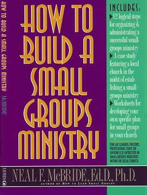 How to Build a Small Groups Ministry