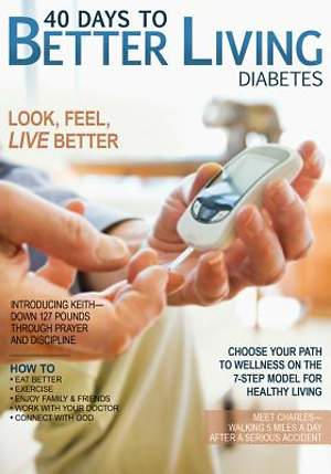 40 Days to Better Living--Diabetes