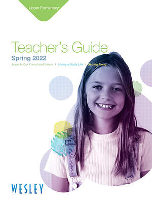 Wesley Upper Elementary Teachers Guide Spring 2015
