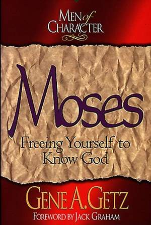 Men of Character - Moses