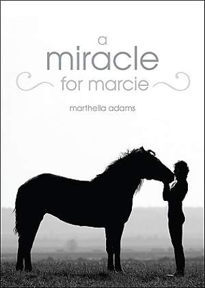 A Miracle for Marcie