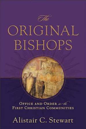 The Original Bishops [ePub Ebook]