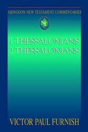 Abingdon New Testament Commentaries: 1 & 2 Thessalonians - eBook [ePub]