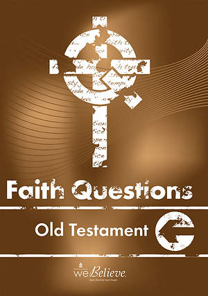 We Believe Faith Questions - God