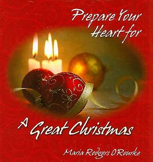 Prepare Your Heart for a Great Christmas