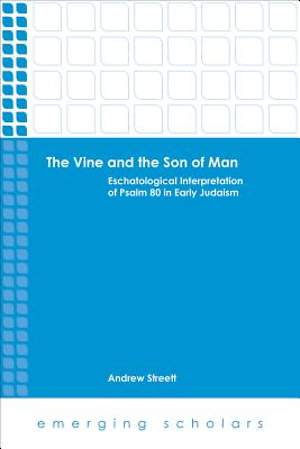 The Vine and the Son of Man [Adobe Ebook]