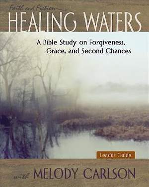Healing Waters - Women's Bible Study Leader Guide - eBook [ePub]