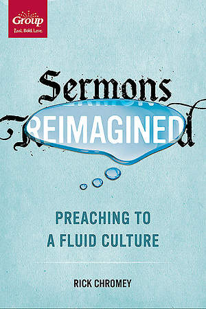 Sermons Re-Imagined