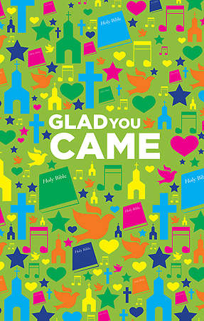 Glad You Came (Pack of 25)