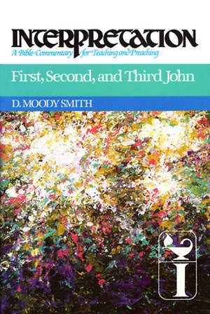Interpretation Bible Commentary - First, Second, and Third John