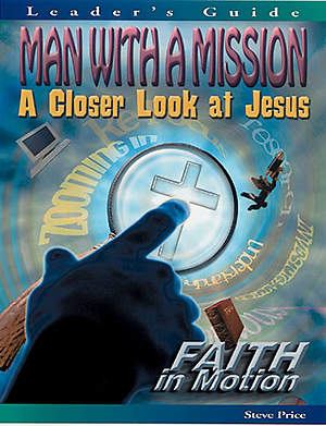 Man with a Mission - Leader's Guide (Faith in Motion Series) - Download Edition