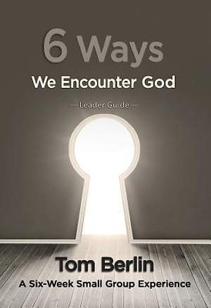 6 Ways We Encounter God Leader Guide - eBook [ePub]