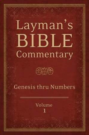 Layman's Bible Commentary Vol. 1
