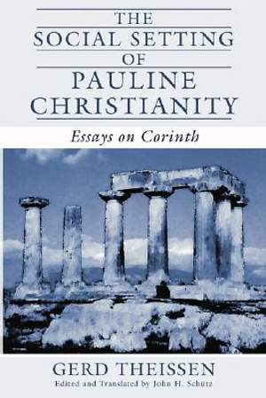 The Social Setting of Pauline Christianity