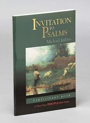 Invitation to Psalms: Participant Book