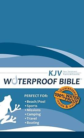 King James Version Waterproof New Testament with Psalms and Proverbs