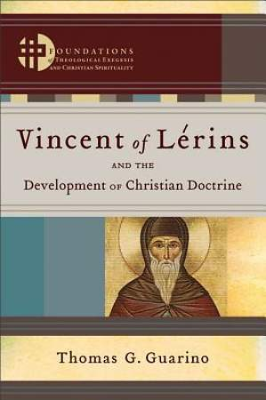 Vincent of Lérins and the Development of Christian Doctrine [ePub Ebook]
