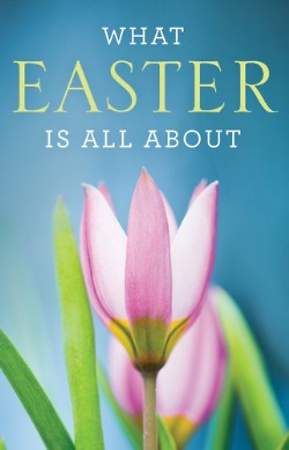 What Is Easter All about