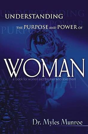 Understanding the Purpose and Power of Woman