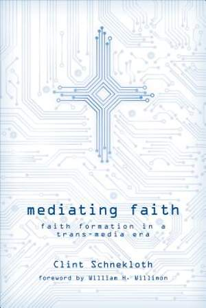 Mediating Faith [ePub Ebook]