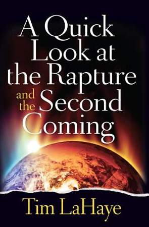 A Quick Look at the Rapture and the Second Coming [ePub Ebook]