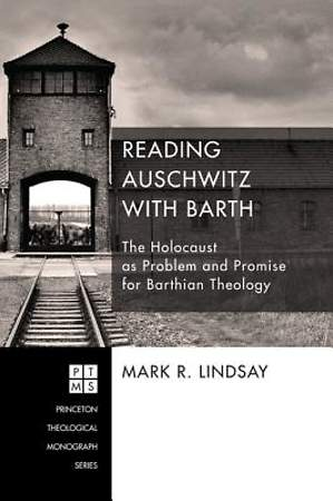 Reading Auschwitz with Barth [ePub Ebook]