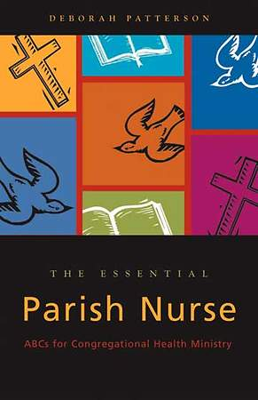 The Essential Parish Nurse