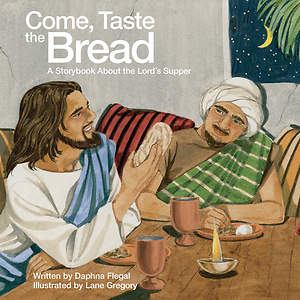 Come, Taste the Bread - eBook [ePub]