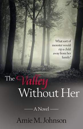 The Valley Without Her