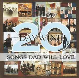 Daywind 20 Songs Dad Will Love