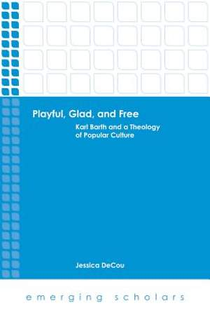 Playful, Glad, and Free [Adobe Ebook]