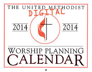 The United Methodist Digital Worship Planning Calendar 2014 - November & December sampler