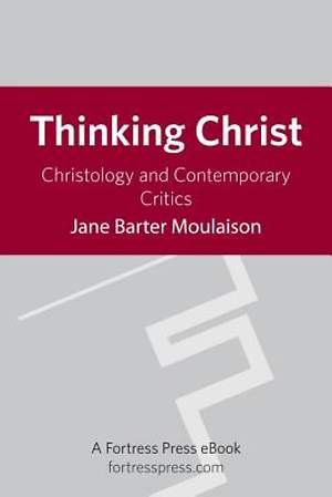 Thinking Christ [Adobe Ebook]
