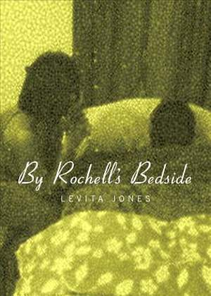 By Rochelle's Bedside [ePub Ebook]