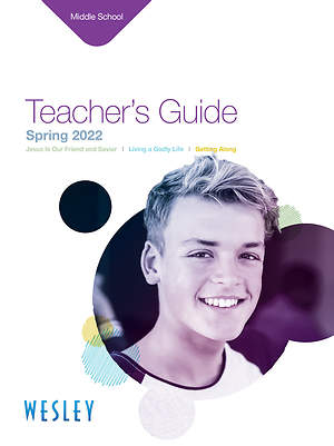 Wesley Middle School Teacher's Guide Spring 2015
