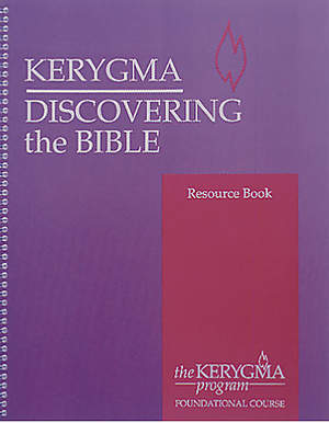Kerygma - Discovering the Bible Resource Book