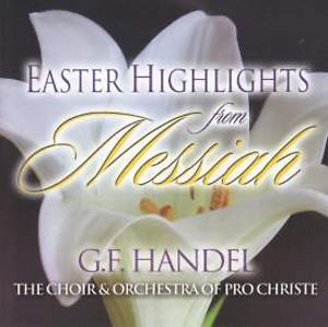 Easter Highlights from the Messiah