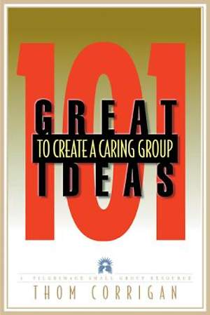 101 Ideas to Create a Caring Group