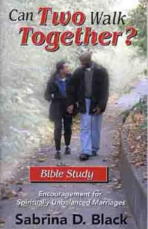 Can Two Walk Together? Bible Study