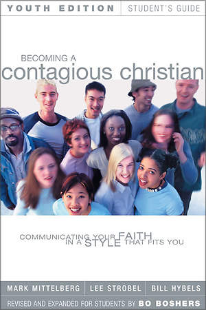 Becoming a Contagious Christian Youth Student Guide