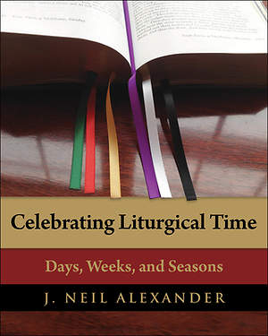 Celebrating Liturgical Time [ePub Ebook]