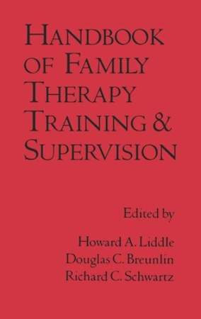 Handbook of Family Therapy Training and Supervision