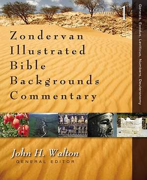 Zondervan Illustrated Bible Backgrounds Commentary - Genesis, Exodus, Leviticus, Numbers, Deuteronomy