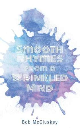 Smooth Rhymes from a Wrinkled Mind [Adobe Ebook]
