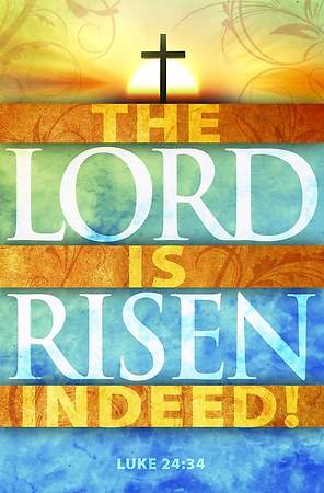 Easter Bulletin - The Lord Is Risen Indeed! - Luke 24:34 (Pkg 100)