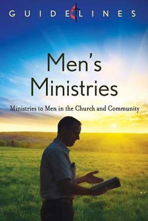 Guidelines for Leading Your Congregation 2013-2016 - Men's Ministries