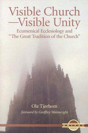 Visible Church--Visible Unity